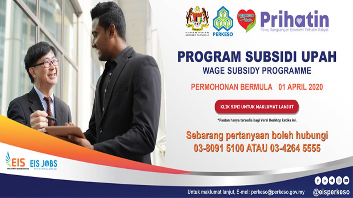 Ketahui dengan lebih lanjut berkenaan Program Subsidi Upah (PSU)