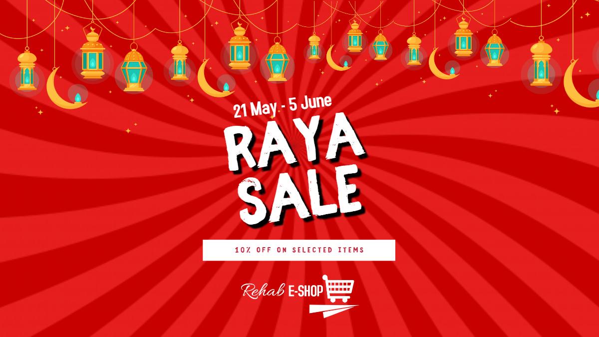 Raya  Sale bersama Rehab E-Shop!