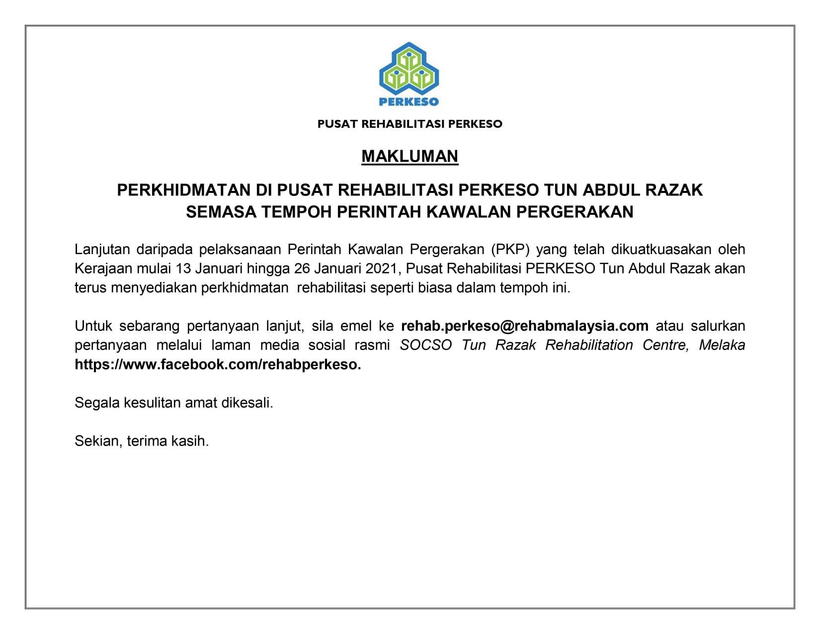 MAKLUMAN: Perkhidmatan di Pusat Rehabilitasi PERKESO Tun Abdul Razak Semasa Tempoh Perintah Kawalan Pergerakan (PKP)